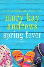 SPRING FEVER BY MARY KAY ANDREWS IN HARDCOVER WLARGE PRINT -FREE SHIPPING IN USA