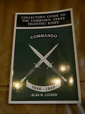 New listing Collector's Guide Fairbairn-Sykes Fighting Knife 1940-1945 Alan W. Locken Book