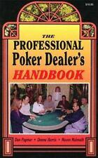 The Professional Poker Dealer's Handbook by Dan Paymar, Donna Harris, Mason Mal