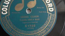 Kiraly Erno - 78rpm single 10-inch - Columbia #E1722 SARIKA LELKEM