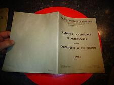 Ancien Catalogue Sté Gnle de Fonderie CLOCHE CYLINDRE CALORIFERE Chaudière Four