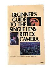 Beginners Guide To The Single Lens Reflex Camera Paperback '80 Nikon Educational