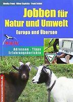 Jobben für Natur und Umwelt. Europa und Übersee: Adresse... | Buch | Zustand gut