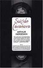 Suicide Casanova by Arthur Nersesian