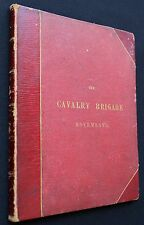 1861  Military Cavalry Brigade Movements - Signed by Author -  First edition