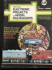 Practical Electronic Projects for Model Railroaders Peter Thorne T36-3