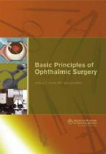 Basic Principles of Ophthalmic Surgery by Anthony C. Arnold, MD