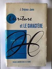L'ECRITURE ET LE CARACTERE 1963 CREPIEUX JAMIN