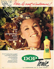 PUBLICITE ADVERTISING  1960   DOP TONIC  shampoing
