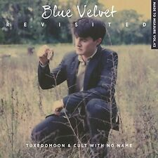 Blue Velvet Revisited - Tuxedomoon & Cult With No Name (2016, CD NEUF)