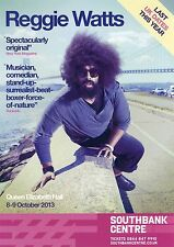 REGGIE WATTS Theatre Flyer 2013 Handbill