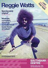 REGGIE WATTS Theatre Flyer 2013 Handbill