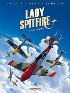 BD - LADY SPITFIRE, TOME 2 > DER HENKER / LATOUR, MAZA, SCHELLE, EO DELCOURT
