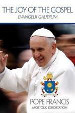 The Joy of the Gospel: Evangelii Gaudium Publication / United States Conference