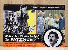 MA CHI T'HA DATO LA PATENTE ? fotobusta poster Franco e Ciccio Autoscuola BS40
