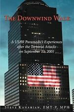 The Downwind Walk: A USAR Paramedic's Experiences After the Terrorist Attacks on