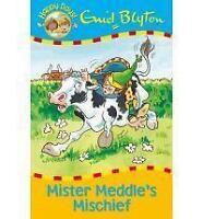 ENID BLYTON ___ MISTER MEDDLES MISCHIEF ____ BRAND NEW ___ FREEPOST