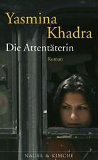 Die Attentäterin von Yasmina Khadra (2006 Gebunden)