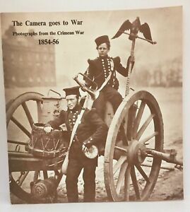 The CAMERA goes to war: PHOTOGRAPHS from the CRIMEAN War, 1854 - 56 HANNAVY VG+