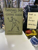 """""""BASEBALL JOE IN THE CENTRAL LEAGUE"""" BY LESTER CHADWICK 1914 1st Ed. 1st Prt. HC"""