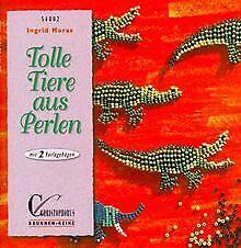 Brunnen-Reihe, Tolle Tiere aus Perlen von Moras, Ingrid | Buch | Zustand gut