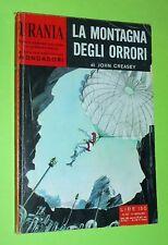 URANIA N. 263 LA MONTAGNA DEGLI ORRORI - JOHN CREASY  ED MONDADORI 1961