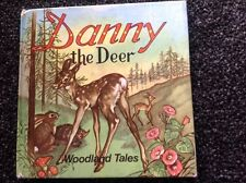 DANNY THE DEER woodland tales Vintage hardcover, superb illustrations