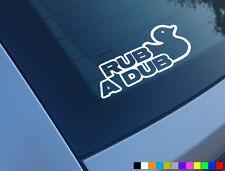 RUB A DUB FUNNY CAR STICKER DECAL BUMPER VINYL POLO GOLF CAMPER R32 GTI TDI LUPO