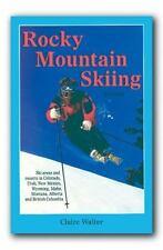Rocky Mountain Skiing, 2nd Ed.: Ski Areas and Resorts in Colorado, Utah, Idaho,