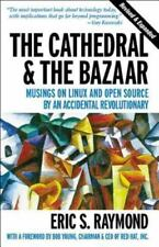 The Cathedral and the Bazaar : Musings on Linux and Open Source by an Accidenta…