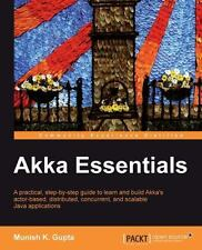 Akka Essentials: By Kumar Gupta Munish