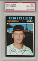 1971 TOPPS #547 PAT DOBSON, PSA 8 NM-MT, ORIOLES, CENTERED,L@@K !