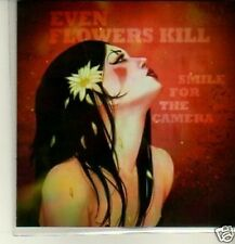 (194W) Even Flowers Kill, Smile for the Camera - DJ CD