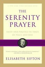 The Serenity Prayer: Faith and Politics in Times of Peace and War (Paperback or