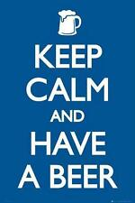 Keep Calm and Have A Beer - Maxi Poster 61cm x 91.5cm (new & sealed)