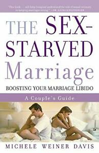 The Sex-Starved Marriage by Michele Weiner Davis