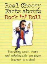 Very Good, The Real Cheesy Facts About Rock 'n' Roll: Everything Weird, Dumb, an