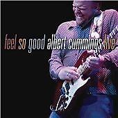 Albert Cummings - Feel So Good (Live Recording, 2008)