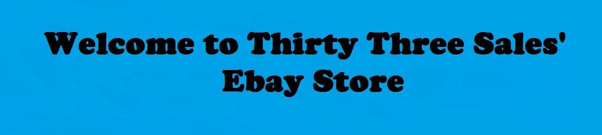 Thirty Three Sales