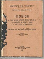 Ferrovie dello Stato ; ISTRUZIONE SUL FRENO CONTINUO .. WESTINGHOUSE .. ; 1946