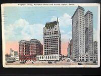 Vintage Postcard>1928>Magnolia Bldg.>Adolphus Hotel>Dallas>Texas