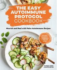 The Easy Autoimmune Protocol Cookbook One-Pot Paleo Autoimmune Recipes I P D F