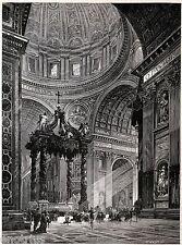 ROMA: Basilica di San Pietro:Interno.Centro della Cristianità.Stampa Antica.1877