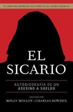 El sicario: Autobiografia de un asesino a sueldo (Spanish Edition)