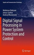 Digital Signal Processing in Power System Protection and Control by Janusz...