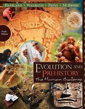Evolution and Prehistory : The Human Challenge by Bunny McBride, William A. Havi