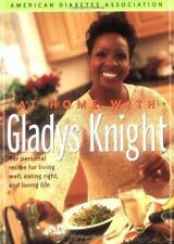 At Home With Gladys Knight : Her Personal Recipe for Living Well, Eati-ExLibrary