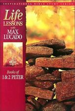 Inspirational Bible Study: Life Lessons : Books of 1 and 2 Peter 11 by Max Lucad