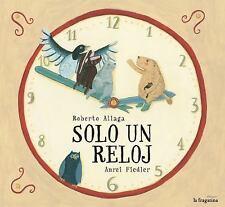 Solo un Reloj by Roberto Aliaga and Roberto Aliaga Sanchez (2017)