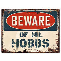 PBMR0659 Beware of MR. HOBBS Chic Plate Sign Home Decor Funny Gift Ideas